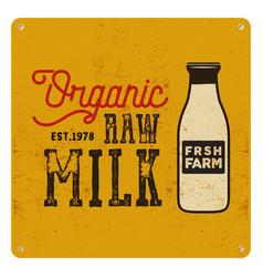 vintage organic raw milk sign on yellow card vector image