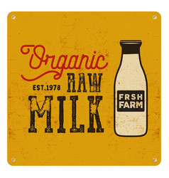 Vintage organic raw milk sign on yellow card vector
