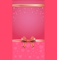 Festive pink background with ribbon and bow vector