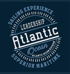 Graphic leadership atlantic ocean vector
