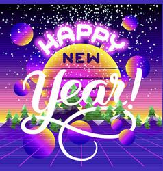 Happy new year lettering congratulation card vector