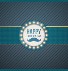 Happy fathers day circle label with blue ribbon vector