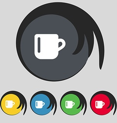 Cup coffee or tea icon sign symbol on five colored vector