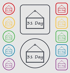 Calendar day 31 days icon sign symbols on the vector