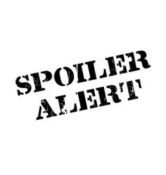 spoiler alert rubber stamp vector image