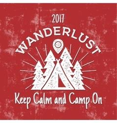 Wanderlust Camping badge Old school hand drawn t vector image