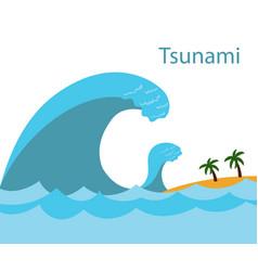 Tsunami a big wave vector