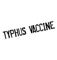 Typhus vaccine rubber stamp vector