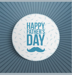 Fathers day festive blue and white background vector