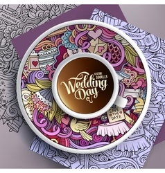 Cup of coffee wedding doodles on a saucer paper vector