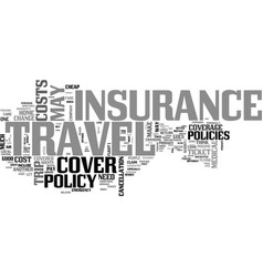 A review on travel insurance do you need it or vector