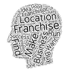 So you want to get a franchise text background vector