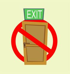 No exit sign vector