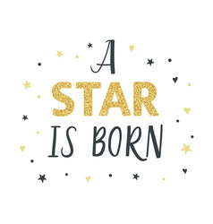 a star is born nursery vector image vector image