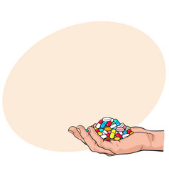 Side view hand holding pile handful of pills vector