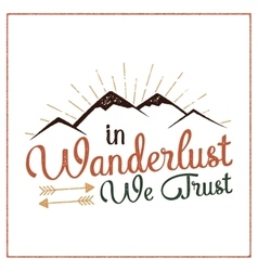 Wanderlust camping badge hand drawn t shirt print vector