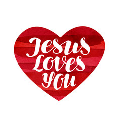 Jesus loves you lettering calligraphy in shape vector