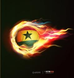 Ghana flag with flying soccer ball on fire vector image