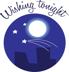 Wishing tonight vector