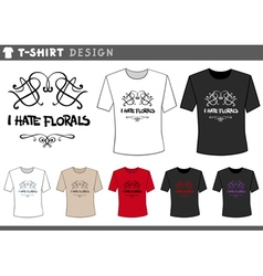 T shirt design with floral vector