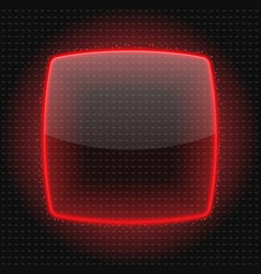 Transparent plate or button with red light and vector