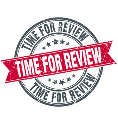 Time for review red round grunge vintage ribbon vector