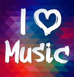 I love music typographical background vector