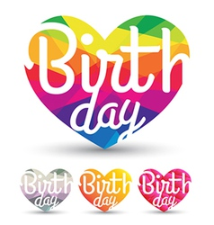 Heart abstract with birth day vector