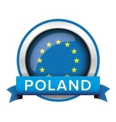 Eu flag button with poland ribbon vector