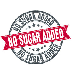 No sugar added round grunge ribbon stamp vector
