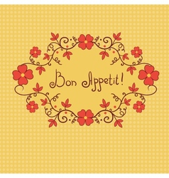 Vignette flower bon appetite background vector