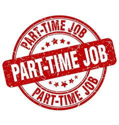 Part-time job red grunge round vintage rubber vector