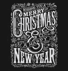 Vintage Christmas and New Year Chalkboard Typograp vector image