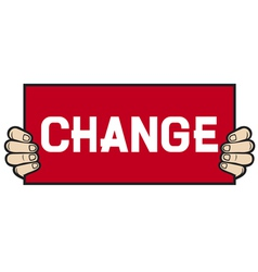 hand held a banner - change vector image vector image