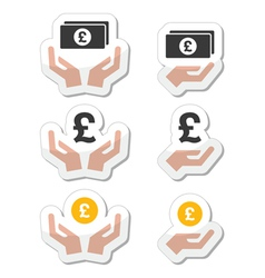 Hands with pound banknote coin icons set vector