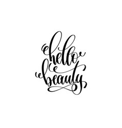 hello beauty motivational and inspirational quote vector image vector image