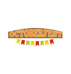 oktoberfest colorful inscription on wooden board vector image