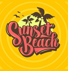 sunset beach brush script lettering custom type vector image