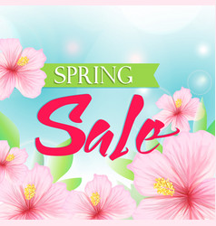 Spring sale poster with pink hibiscus background vector