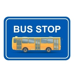 Yellow bus stop blue sign vector