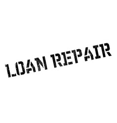 Loan repair rubber stamp vector