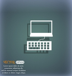Computer monitor and keyboard icon on the vector