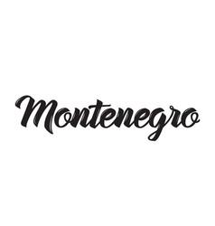 Montenegro text design calligraphy vector