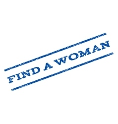 Find a Woman Watermark Stamp vector image
