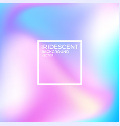 Iridescent background vector
