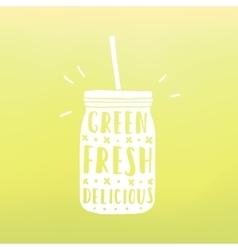 Green fresh delicious mason jar with hand drawn vector
