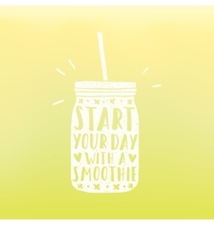 Start your day with a smoothie vector