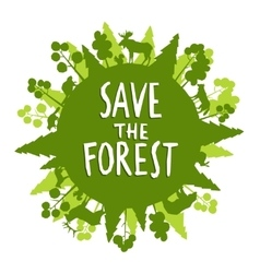Save the forest concept vector