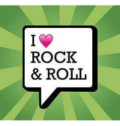 I love rock and roll background vector
