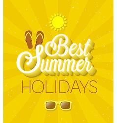 Best Summer Holidays typographic design vector image